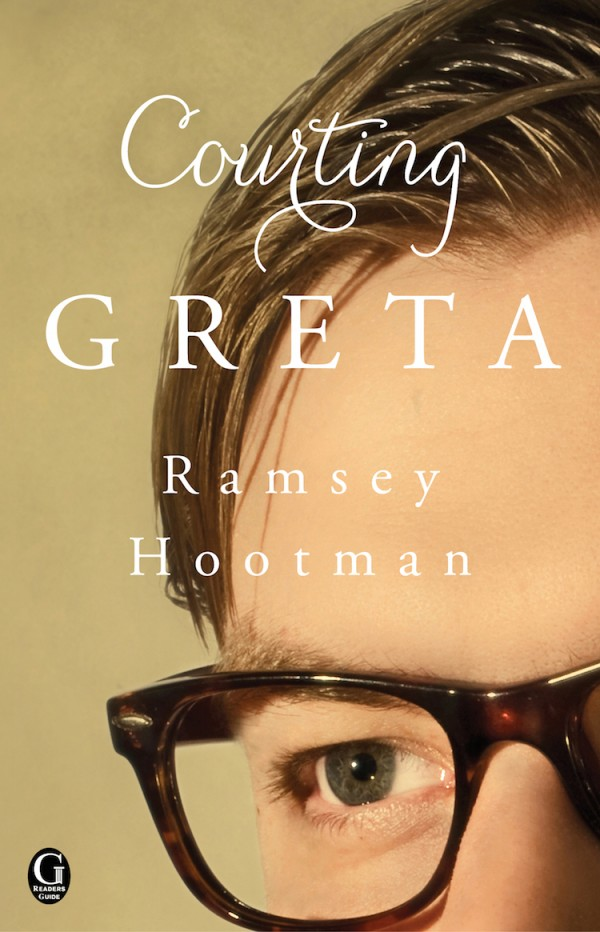 Front cover of Courting Greta featuring the close up of a man's face who is wearing glasses.