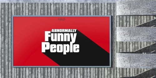 Red and black billboard with 'Abnormally Funny People' in white text