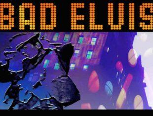 flyer for Bad Elvis