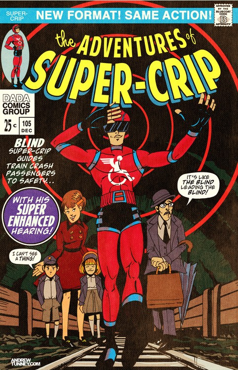 "The Adventures of Super-Crip cartoon with an image of a blind super hero wearing a red costume and large black visors leading a family along a railway line. The caption reads: ""BLIND Super Crip guide train crash passengers to safety… with his super enhanced hearing"""