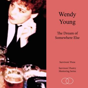 Front cover of Wendy Young's The Dream of Somewhere Else