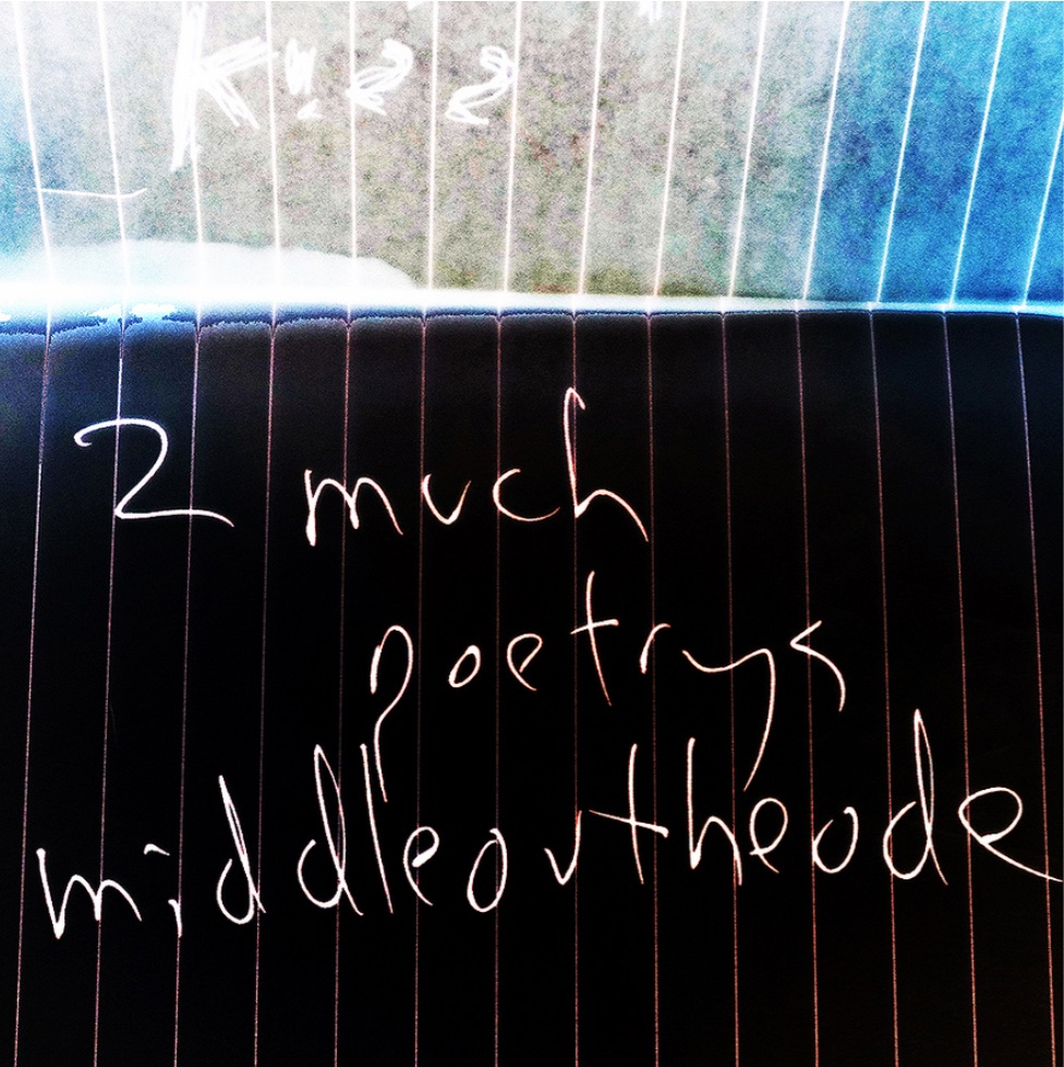 abstract image with the text 'too much poetrys middle ov the ode' from an e-book by sean burn,