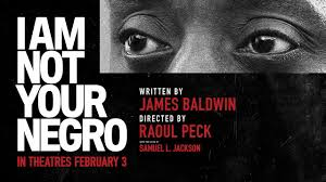 Black and white film poster for 'I am not your negro'