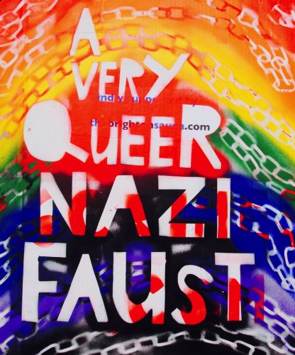 brilliantly coloured stenciled poster for A Very Queer Nazi Faust