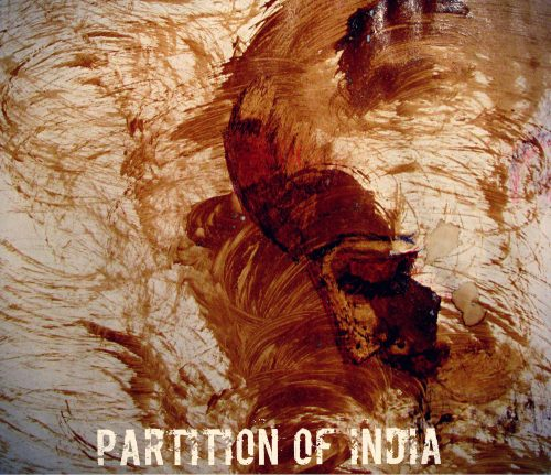 abstract painting in visceral swirls of brown with the title Partition of India in block capitals embedded into the image