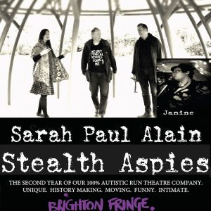 Flyer for the performance group Stealth Aspies