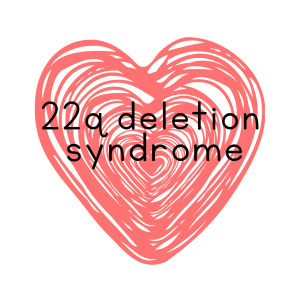 red heart with the words 22q deletion syndrome