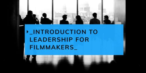 leadership for filmmakers flyer with silhouette of people seated against a cityscape