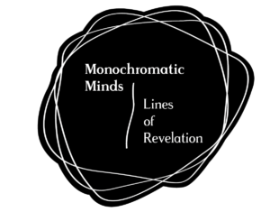 The logo - black circles with white outlines overlapped over a the title monochromatic minds: lines of revelation written in white.