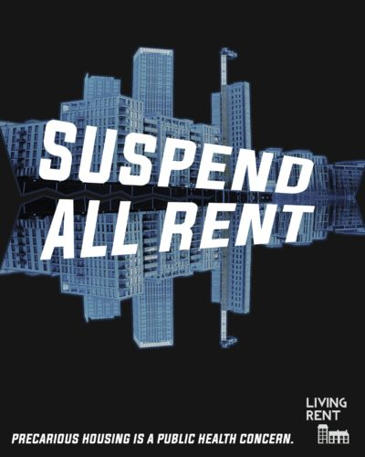 A poster showing a mirrored image of a row of high-rise apartment blocks in ghostly blue. It reads Suspend All Rent across the middle.
