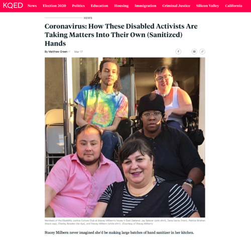 A news article screenshot with the title Coronavirus: How These Disabled Activists Are Taking Matters Into Their Own (Sanitized) Hands. Photo of members of the Disability Justice Culture Club at Stacey Milbern's house in East Oakland: Jay Salazar (pink shirt), Dana Garza (front), Patrice Strahan (black cap), Charley Bowden (tie dye), and Stacey Milbern (white shirt). (Courtesy of Stacey Milbern)