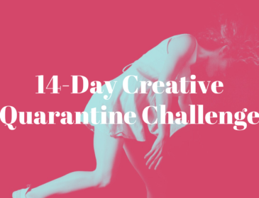 "The image has a pink background, and features a white figure spinning through the air. The text over the top reads ""14 day Creative Quarantine Challenge."""
