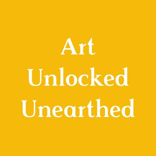 A mustard yellow square with white text saying art unlocked unearthed