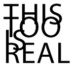 the words 'this too is real' interlinked
