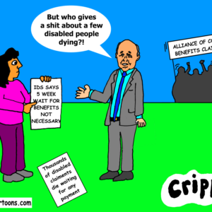 a cartoon about IDS and the 5 week benefit wait