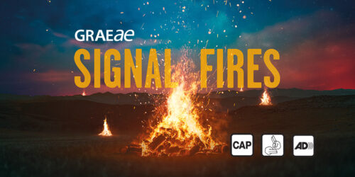 An image showing a large bonfire at dusk against a hilly background. Text on top reads Graeae SIGNAL FIRES, with logos for audio description, captioning and BSL