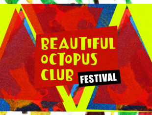 A brightly coloured graphic with a neon yellow background and red a blue triangles, over which the words 'The Beautiful Octopus Club Festival' sits