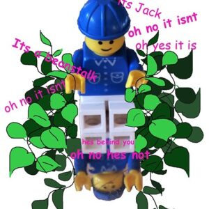 A lego figure surrounded by green leaves overlaid with pink text saying it's jack, it's behind you, oh no it isn't