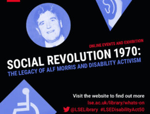 Graphic with Text 'Social Revolution 1970: Alf Morris and Disability Activism ' with 3 images graded in blue of Alf Morris M.P., an audio symbol and mobility symbol from the 1970s.