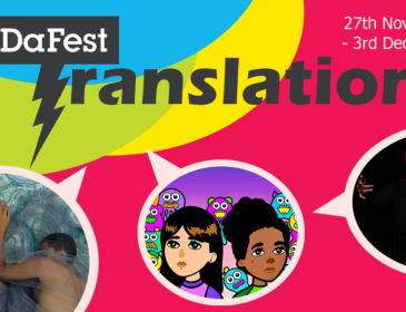 A digital banner reading '27th November - 3rd December DaDaFest Translations' on a colourful background. Emerging from the text are three cartoon speech bubbles displaying images of artists on the line-up.