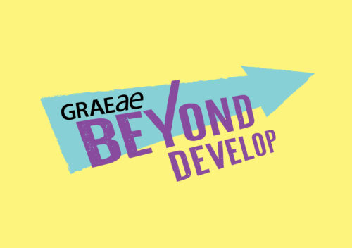 A yellow graphic which reads 'Graeae Beyond Develop'