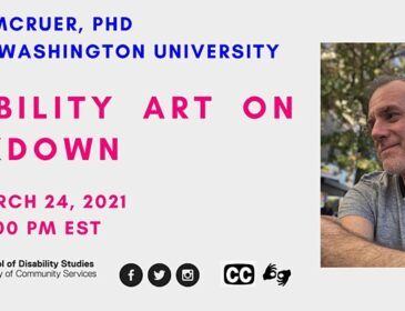 A poster with blue and pink text for Disability Art on Lockdown with Robert McRuer. The text includes the title, event description, time, and access information. There is a photo of Robert McRuer, a white man with short grey hair and a beard. He looks to the left, smiling, sitting outside on a sunny day.