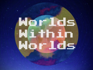 The words Worlds Within Worlds in bold, retro style computer font, overlay a depiction of a planet within another planet, in pink, green, blue and yellow hues. Behind is a starry, deep blue night sky.