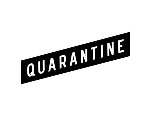 Quarantine in white capital text on a black 'banner' background, slanted from bottom left upwards to top right