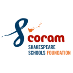 A handwritten cursive S in blue next to coram in red text, above Shakespeare Schools in blue capitals and Foundation in orange capitals.