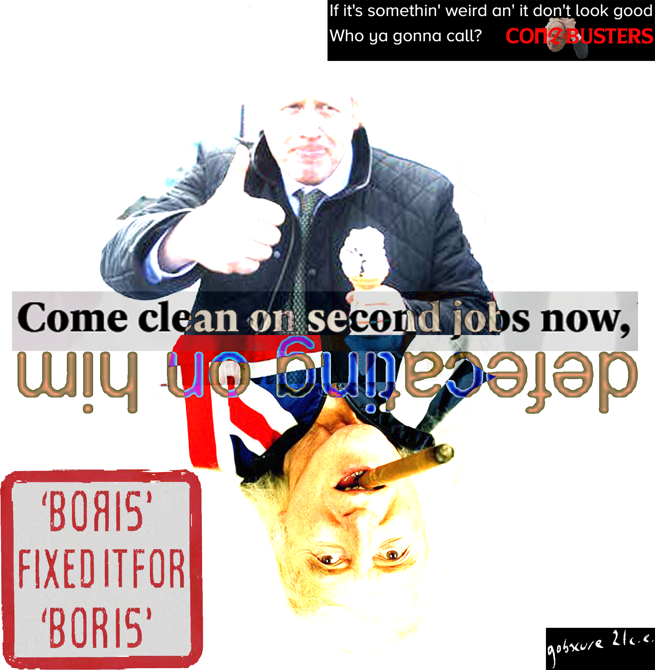Satirical collage showing Boris Johnson and Jimmy Saville which says Boris Fixed it for Boris