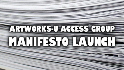"""A black and white image. The background is filled with a stack of white paper. In the foreground, written in bold white font with a dark drop shadow, is the caption, """"Artworks-U Access Group: Manifesto Launch"""".."""