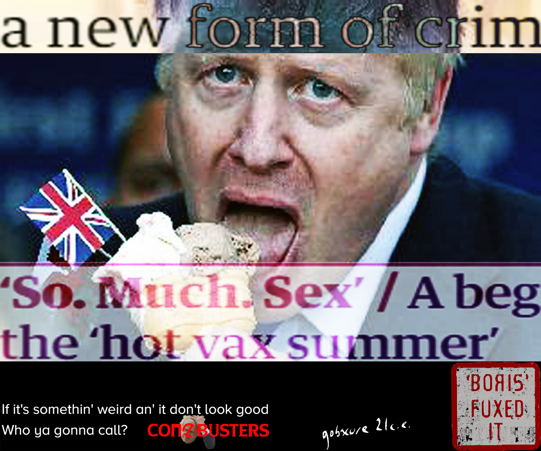 Satirical collage featuring Boris Johnson eating an ice cream under the headlines a new form of crim and the hot vax summer