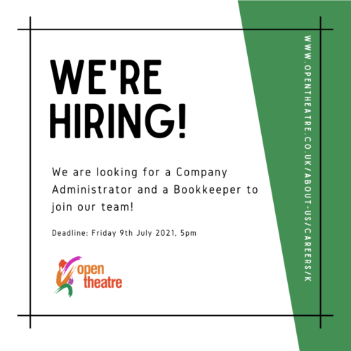Image reads: 'We're Hiring'. We are looking for a Company Administrator and Bookkeeper to join our team. Deadline: Friday 9th July at 5pm. Text is on a white background, with a green triangle covering the left of the image, surrounded by a thin, black border.