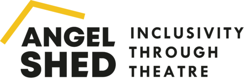 Angel Shed, written in block black letters, with a yellow line symbolising a roof above. Black capital text to the right reads: Inclusivity through theatre.