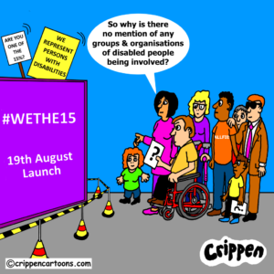 a cartoon depicting a group of disabled people waiting for the launch of the We the 15 campaign