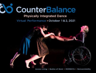 Black background with three dancers. Two lean towards a wheelchair dancer who provides a counterbalance.