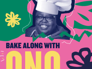A brightly coloured image of a woman in glasses with a chef's hat photoshopped on top. There are colourful doodles all around her of flowers and eyes. It says 'Bake with Ono' on it.